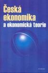 Česká ekonomika a ekonomická teorie