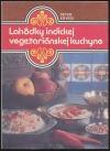 Lahôdky   indickej vegetariánskej kuchyne