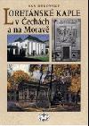 Loretánské kaple v Čechách a na Moravě