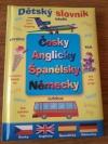 Dětský slovník Česky Anglicky Španělsky Německy