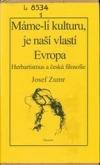 Máme-li kulturu, je naší vlastí Evropa. Herbartismus a česká filosofie