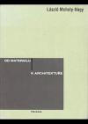 Od materiálu k architektuře