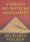 Výpravy do mytické minulosti  2. díl