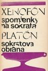 Xenofón: spomienky na Sokrata / Platón: Sokratova obrana