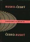 Rusko-český, česko-ruský kapesní slovník