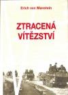Ztracená vítězství - vzpomínky 1939-1944