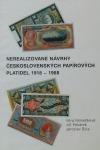 Nerealizované návrhy Československých papírových platidel 1918-1988