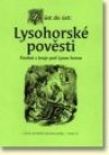 Z úst do úst: Lysohorské pověsti
