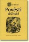 Z úst do úst: Pověsti těšínské