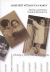Rozetřít věčnost na barvy: obrázky ze života Židů na Kutnohorsku obálka knihy