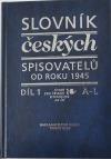 Slovník českých spisovatelů od roku 1945 - Díl 1 (A-L)