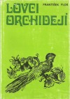 Lovci orchidejí