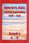 Kdo byl kdo v říšské župě Sudety 1938-1945