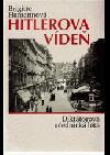 Hitlerova Vídeň.  Diktátorova učednická léta