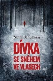 Ninni Schulman - Dívka se sněhem ve vlasech