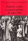 Kapitoly z dějin evropské politiky do roku 1648