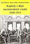 Kapitoly z dějin mezinárodních vztahů 1648 - 1914