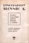 Etnografický slovník I.
