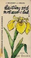 Rastliny vôd, močiarov a lúk 4
