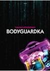 Bodyguardka