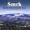Smrk: Král Jizerských hor