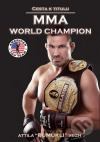 Cesta k titulu MMA World Champion