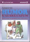 Humor s Aeskulapem - Dosud nepublikované povídky