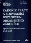 Zákoník práce a související ustanovení nového občanského zákoníku