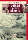 Džihád proti Kremlu: Sovětská válka v Afghánistánu a zrod Al-Káidy