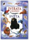 Velká obrazová encyklopedie - Zvířata celého světa