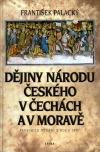 Dějiny národu českého v Čechách a na Moravě