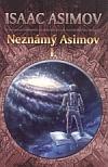 Neznámý Asimov I