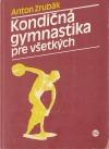 Kondičná gymnastika pre všetkých