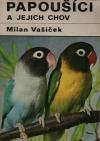 Papoušíci a jejich chov