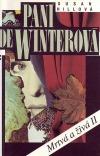 Paní de Winterová - Mrtvá a živá II