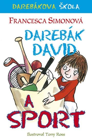 Darebákova škola  Darebák David a sport - Francesca Simon  86a4573ac7e