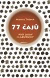 77 čajů pro laiky i labužníky