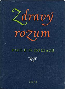Zdravý rozum, neboli, Přirozené představy v protikladu k představám nadpřirozeným obálka knihy