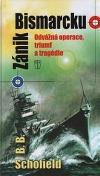 Zánik Bismarcku – Odvážná operace, triumf a tragédie
