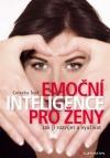 Emoční inteligence pro ženy - Jak ji rozvíjet a využívat