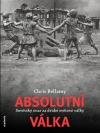 Absolutní válka: Sovětský svaz za druhé světové války