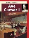 Ave Caesar I: Cesta vzhůru (100-62 př.n.l.)