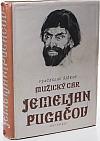 Jemeljan Pugačov I. – Mužický car
