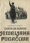 Jemeljan Pugačov II. – Cesta za slávou