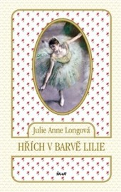 Julie Anne Long - Hřích v barvě lilie