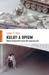 Kulky a opium