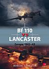 Bf 110 vs Lancaster - Evropa 1942-45