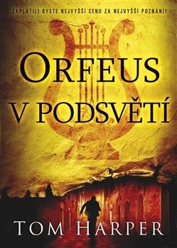 Výsledek obrázku pro orfeus v podsvětí kniha
