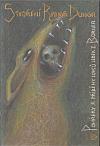 Stvoření Ranga Dunga - Pohádky a příběhy lovců lebek z Bornea