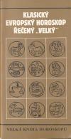 Klasický evropský horoskop řečený ,velký´